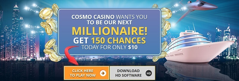 Cosmo Casino Welcome Offer